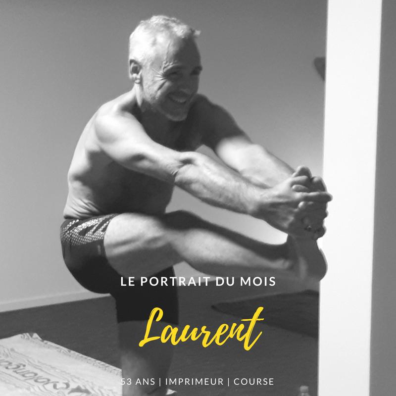 Le portrait du Mois: Laurent
